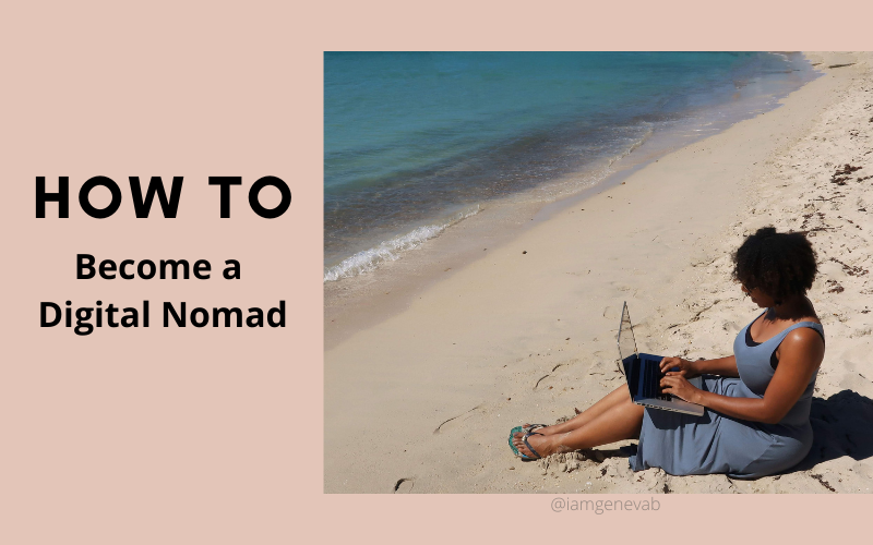 You Can Become a Digital Nomad. Here's How.
